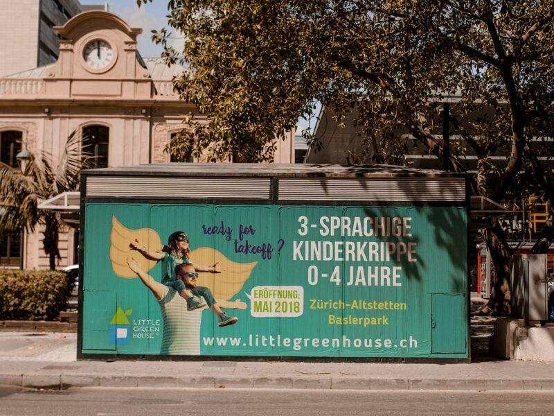 Campagne de publicité pour l'ouverture de la crèche Little Green House de Altstetten